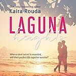 Laguna Heights: Laguna Beach, Book 2 | Kaira Rouda