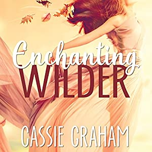 Enchanting Wilder Audiobook