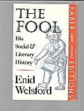 The fool: his social and literary history.