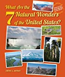 What Are the 7 Natural Wonders of the United States?, Cheryl L. DeFries, 0766041549