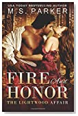 Fire and Honor (The Lightwood Affair) (Volume 1)