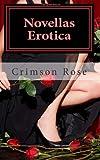 Novellas Erotica, Crimson Rose, 1495360253