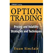 Option trading pricing and volatility strategies and techniques euan sinclair pdf
