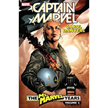 Captain Marvel: Carol Danvers – The Ms. Marvel Years Vol. 2 (Ms. Marvel (2006-2010))