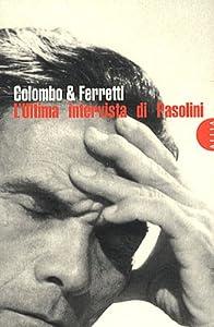 """Afficher """"L'ultima intervista di Pasolini"""""""