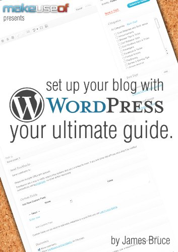 [PDF] Set Up Your Blog With WordPress: Your Ultimate Guide Free Download | Publisher : MakeUseOf.com | Category : Computers & Internet | ISBN 10 : B007WFWLAI | ISBN 13 :