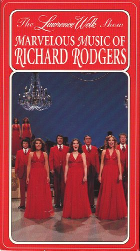 The Lawrence Welk Show - Marvelous Music of Richard Rodgers [VHS]