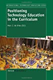 Positioning Technology Education in the Curriculum, , 9460916732