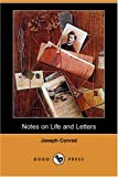 Notes on Life and Letters, Joseph Conrad, 1406585203
