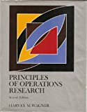 Principles of Operations Research with Applications to Managerial Decisions, Wagner, Harvey M., 0137095929