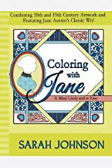 Coloring with Jane: A Mind Lively and at Ease