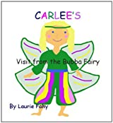 Carlee's Visit from the Bubba Fairy