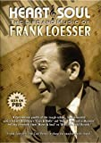 DVD : Heart & Soul: The Life and Music of Frank Loesser