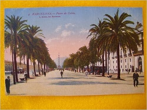 Antigua Postal - Old Postcard : BARCELONA - Paseo de Colón - España: Amazon.es: Sin autor: Libros