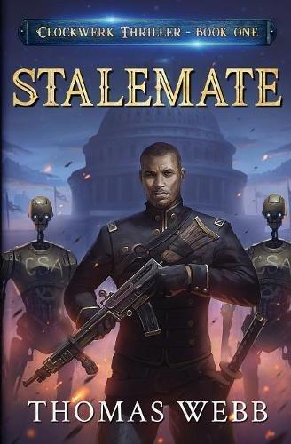Stalemate: Clockwerk Thriller Book One