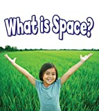 What Is Space?, Susan Markowitz-Meredith, 0778751260