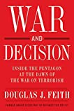 War and Decision: Inside the Pentagon at the Dawn of the War on Terrorism