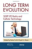 img - for Long Term Evolution: 3GPP LTE Radio and Cellular Technology (Internet and Communications) book / textbook / text book