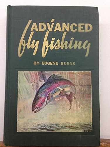 (Advanced Fly Fishing Modern Concepts with Dry Fly, Streamer, Numph, Wet Fly and the Spinning Bubble)