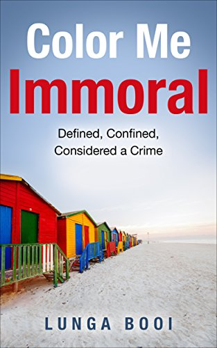 color-me-immoral-defined-confined-considered-a-crime-real-life-book-1
