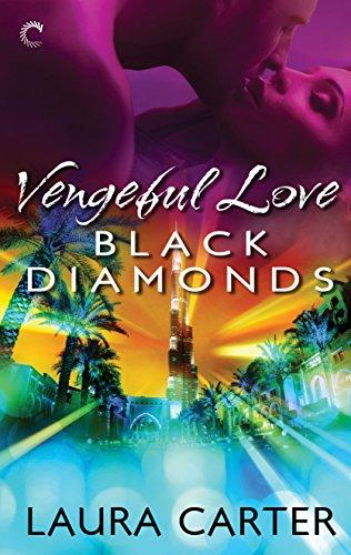 Vengeful Love: Black Diamonds (Diamond Star Corp)