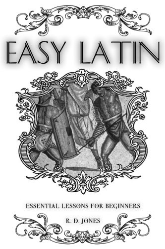 Easy Latin: Essential Lessons for Beginners