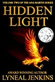 Hidden Light (Ana Martin Series Book 2)