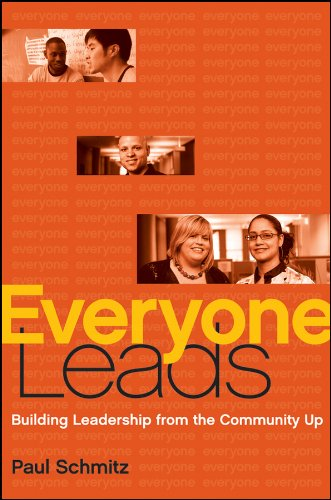 Everyone Leads: Building Leadership from the Community Up ()