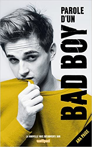 Parole d'un Bad Boy  - Ana Paige