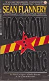 Moscow Crossing, Sean Flannery, 042510625X