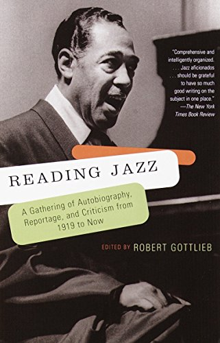 Reading Jazz: A Gathering of Autobiography, Reportage, and Criticism from 1919 to Now