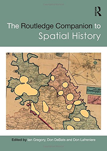 The Routledge Companion to Spatial History (Routledge Companions)-cover