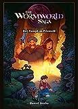 Die Wormworld Saga 04: Der Kampf im Pilzwald