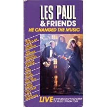 Les Paul & Friends: He Changed The Music: LIVE At The Brooklyn Academy Of Music In New York