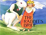 The Rabbit's Bride, Wilhelm K. Grimm, 0761450815
