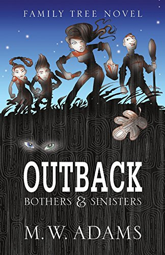 OUTBACK: Bothers & Sinisters (Family Tree Novel) by [Adams, Mark Wayne]