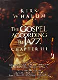 The Gospel According to Jazz, Chapter III