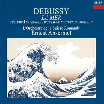 ドビュッシー:海、牧神の午後への前奏曲、夜想曲、他