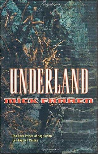Underland (Renquist Quartet): Mick Farren: 9780765342164 ...