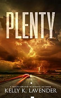 Plenty by [Lavender, Kelly K.]