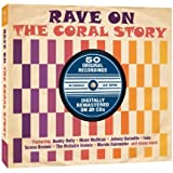 Rave On, The Coral Story