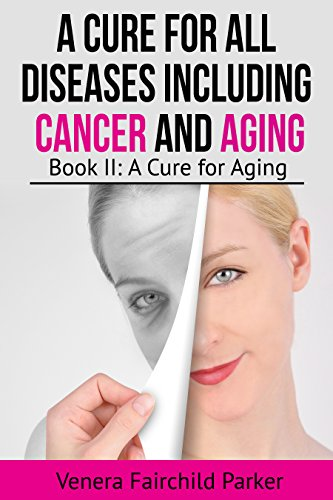 A Cure For All Diseases Including Cancer