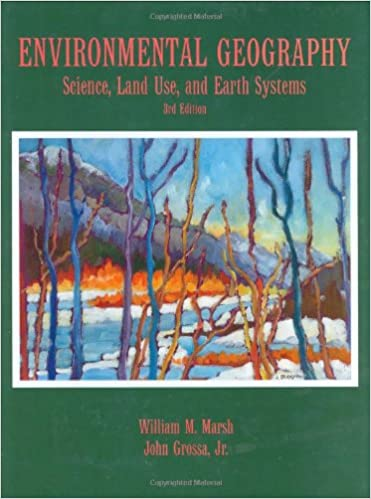 Environmental geography science land use and earth systems 3rd environmental geography science land use and earth systems 3rd edition 3rd edition fandeluxe Image collections