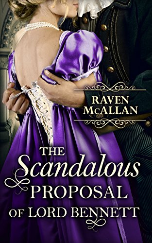 The Scandalous Proposal Of Lord Bennett