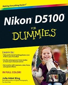 Nikon D5100 For Dummies by [King, Julie Adair]