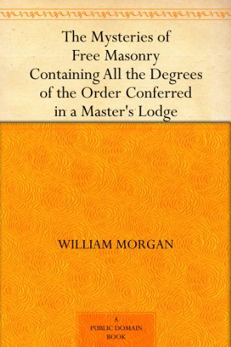 Amazon the mysteries of free masonry containing all the degrees the mysteries of free masonry containing all the degrees of the order conferred in a masters fandeluxe Gallery