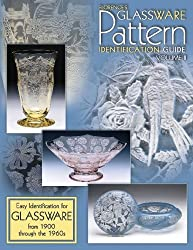 Florence's Glassware Pattern Identification Guide: Easy Identification for Glassware from 1900 Through the 1960s, Vol. 2
