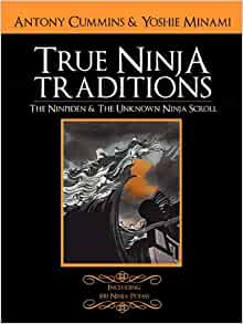 Amazon.com: The Ninpiden - True Ninja Traditions: And The ...