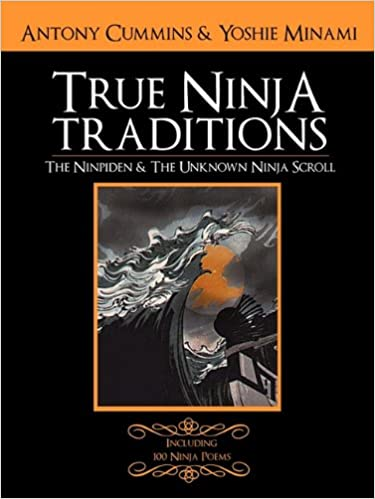 The Ninpiden - True Ninja Traditions: And The Unknown Ninja ...