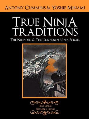 The Ninpiden - True Ninja Traditions: And The Unknown Ninja ...